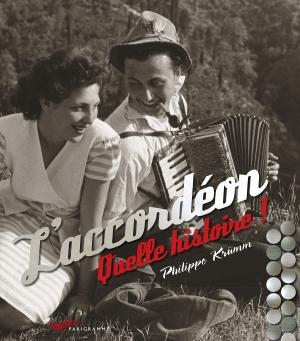 L'accordéon Quelle histoire !