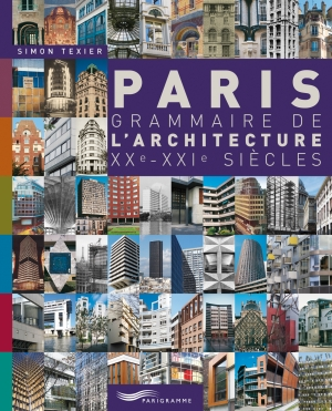 Parigramme tout paris est lire for Architecture 20eme siecle