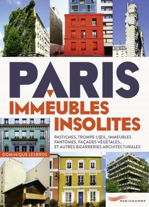 Paris, immeubles, insolites