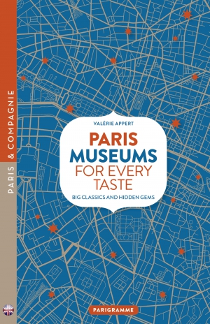 Paris, museums for every  taste