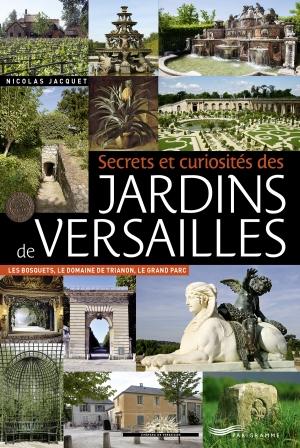 Parigramme tout paris est lire - Le jardin de versailles histoire des arts ...